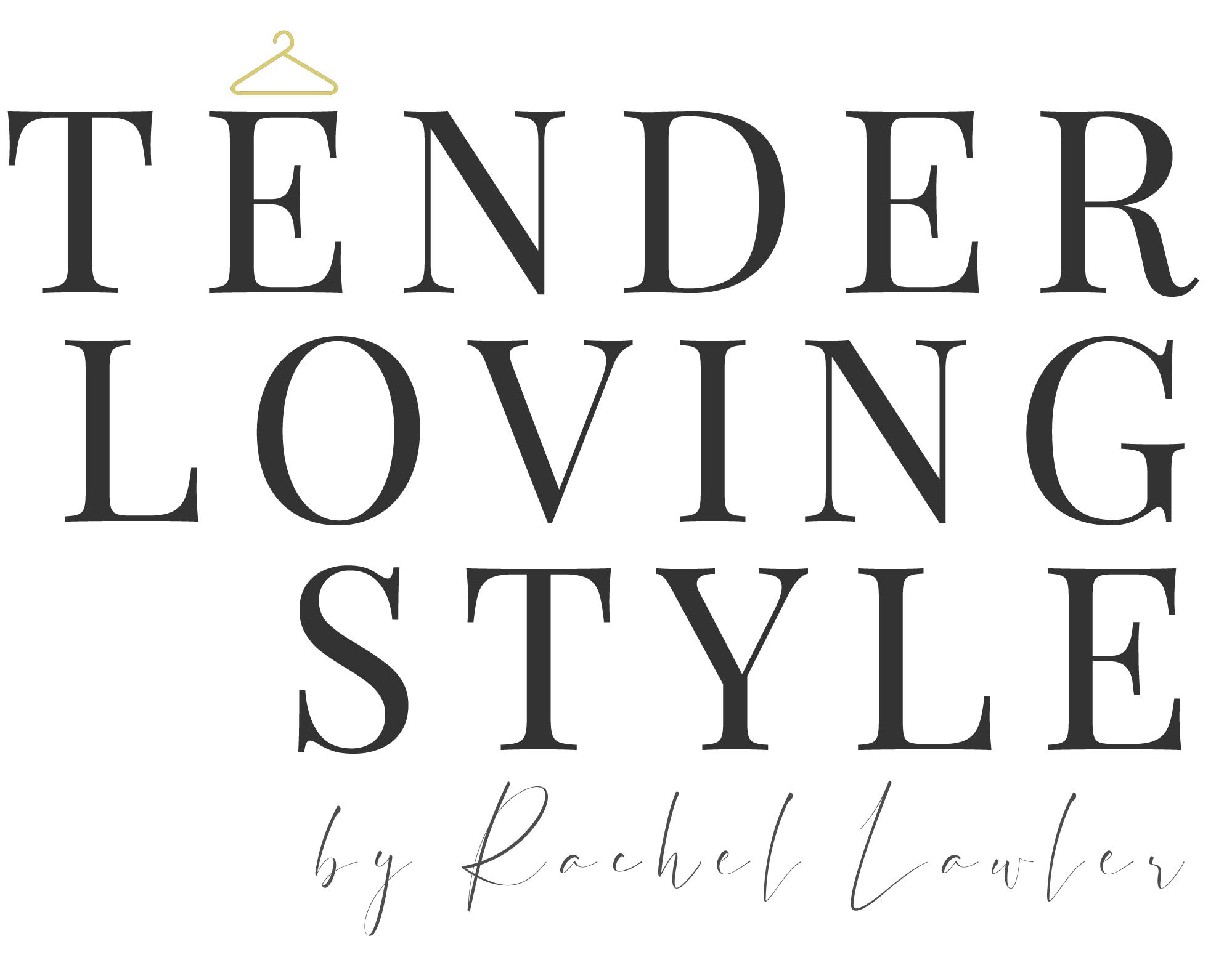 Tender Loving Style